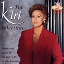The Kiri Selection/Dame Kiri Te Kanawa