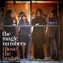 Those The Brokes/The Magic Numbers