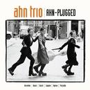 Ahn-Plugged/Ahn Trio