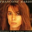 J'écoute De La Musique Saoule/Francoise Hardy