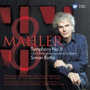Mahler: Symphony no.8 in E flat - 'Symphony of a Thousand'/Sir Simon Rattle/City of Birmingham Symphony Orchestra