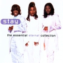 Stay - The Essential Eternal Collection/Eternal