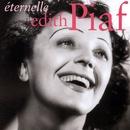 Éternelle/Edith Piaf