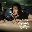 Scream/Melody Club