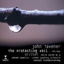 John Tavener: The Protecting Veil/Steven Isserlis/London Symphony Orchestra/Gennadi Rozhdestvensky
