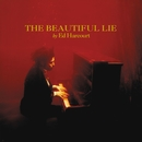 The Beautiful Lie/Ed Harcourt