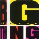 Big Thing/Duran Duran