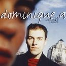 Le mémoire neuve (Edition spéciale) [Remasterisé]/Dominique A