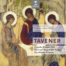 Tavener : The last sleep of the Virgin & Thunder entered her/David Hill/Winchester Cathedral Choir/Chilingirian Quartet