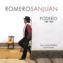 Poderío 1948 - 2005/Romero San Juan