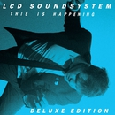 This Is Happening Deluxe Edition/LCD Soundsystem