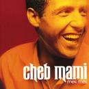 meli meli/Cheb Mami