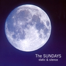 Static And Silence/The Sundays
