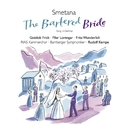 Smetana: Die verkaufte Braut/Rudolf Kempe