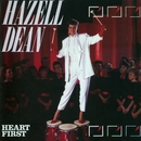Heart First/Hazell Dean