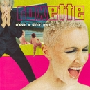 Have A Nice Day (2009 Version)/Roxette