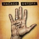 Con La Mano Levantá (feat. Estopa)/Macaco