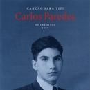 Canção Para Titi [Os Inéditos - 1993]/Carlos Paredes