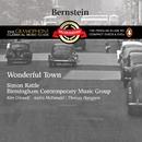 Bernstein: Wonderful Town/Sir Simon Rattle/Birmingham Contemporary Music Group