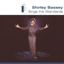 Sings the Standards/Shirley Bassey