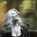 Martha Argerich and Friends Live from the Lugano Festival 2012/Martha Argerich