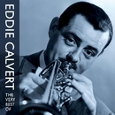 The Very Best Of Eddie Calvert/Eddie Calvert