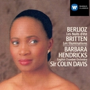 Berlioz/Britten: Vocal Works/Barbara Hendricks