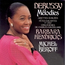 Debussy: Melodies/Barbara Hendricks