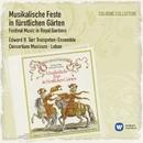 Musikalische Feste in fürstlichen Gärten/Edward H. Tarr/Consortium Musicum