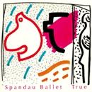 True - The Digital E.P./Spandau Ballet