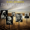 Karl Jenkins: The Peacemakers/Karl Jenkins