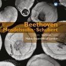 Beethoven, Mendelssohn & Schubert: Octets/Melos Ensemble