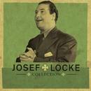 The Collection/Josef Locke