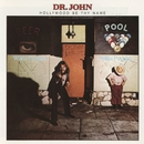 Hollywood Be Thy Name/Dr. John