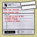 John Peel Session [20th October 1980]/Bow Wow Wow