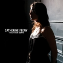 Touch Back Down/Catherine Feeny