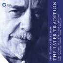 Sir Thomas Beecham: The Later Tradition/Sir Thomas Beecham