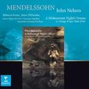 Mendelssohn : Le Songe d'une nuit d'été/John Nelson/Ensemble Orchestral de Paris/Rebecca Evans/Joyce DiDonato/Le Jeune Choeur de Paris/Laurence Equilbey