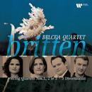 Britten: String Quartets - Three Divertimenti/Belcea Quartet