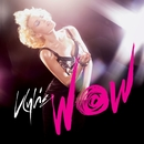 Wow (Remixes) [EP]/Kylie Minogue