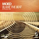 Blame the Beat (Extended Mix)/Moed