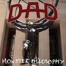 Monsters Philosophy/D.A.D