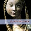 El Misteri D'Elx/Ensemble Gilles Binchois/Vellard/Ensemble Gilles Binchois/Dominique Vellard/Georges Lartigau
