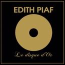 Le disque d'or/Edith Piaf