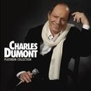 Platinum Charles Dumont/Charles Dumont