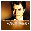 Essential/Robert Palmer