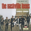 Nashville Teens - The Best Of/The Nashville Teens
