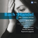 Bach & Handel: Solo Cantatas & Arias/Sir Neville Marriner/Dame Janet Baker/Raymond Leppard/Yehudi Menuhin