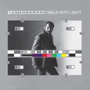 Walk Into Light/Ian Anderson
