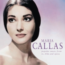 Maria Callas - Popular Music from TV, Films and Opera/Maria Callas